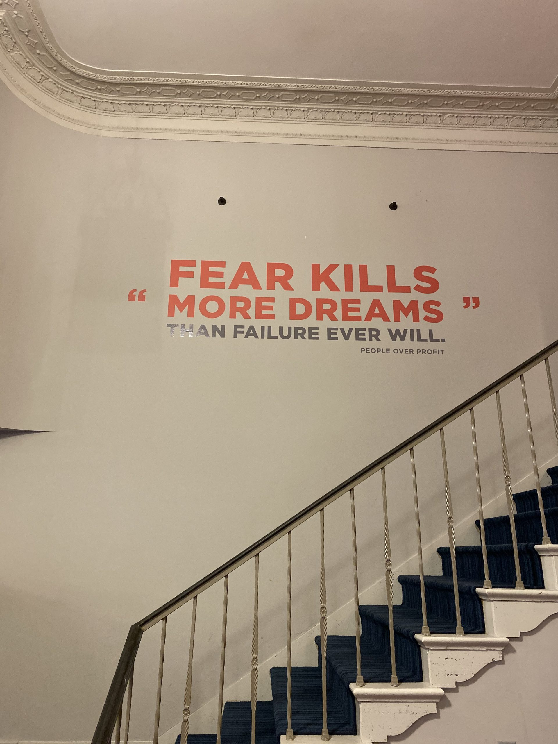 Wall quote graphic at CaptureRx 'fear kills dreams'