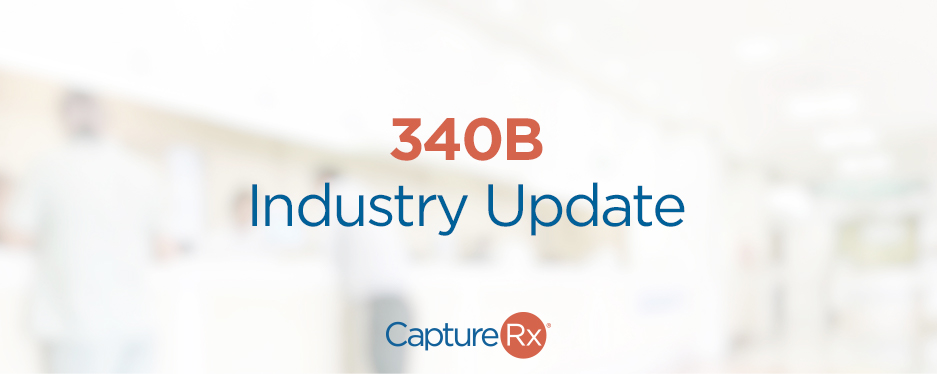 340B Industry Update - Graphic with CaptureRx Logo
