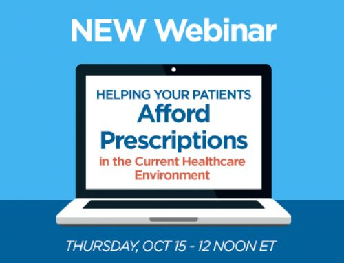 Webinar Series –  Helping Your Patients Afford Prescriptions in the Current Healthcare Environment