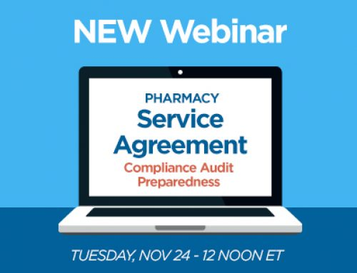 Webinar Series – Pharmacy Service Agreement (PSA) Compliance Audit Preparedness
