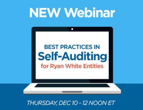 Webinar Series – Best Practices in Self-Auditing for Ryan White Entities