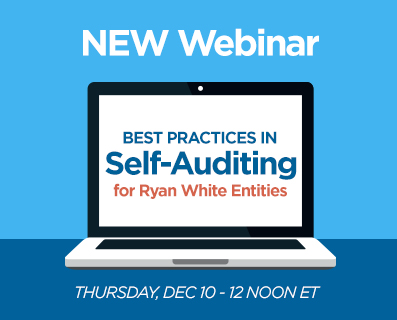 Best Practices in Self-Auditing for Ryan White Entities - Small Webinar Graphic