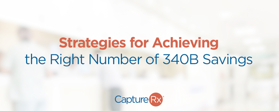 Strategies for Achieving the Right Number of 340B Savings - large graphic