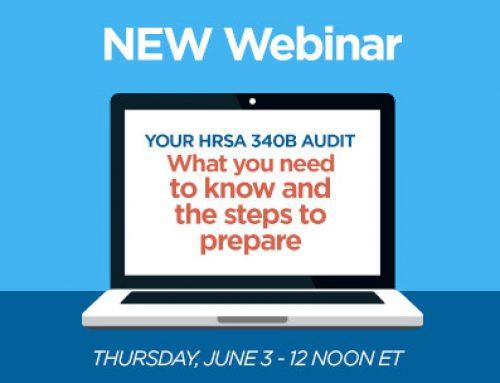 Webinar Series –  Your HRSA 340B Audit
