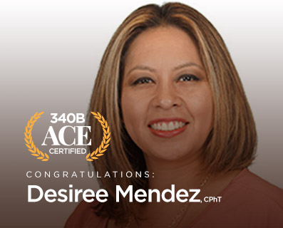 Desiree Mendez, CPhT, 340B ACE Certified - Small Graphic