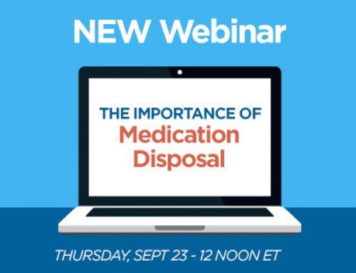 Webinar Series –  The Importance of Medication Disposal